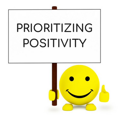 Prioritizing Positivity